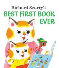 Book cover for Richard Scarry\'s Best First Book Ever