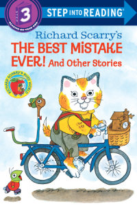 Book cover for Richard Scarry\'s The Best Mistake Ever! and Other Stories