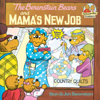 Book cover for The Berenstain Bears and Mama\'s New Job