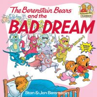 Book cover for The Berenstain Bears and the Bad Dream
