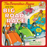Book cover for The Berenstain Bears and the Big Road Race