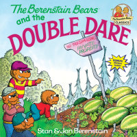 Book cover for The Berenstain Bears and the Double Dare