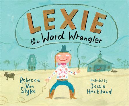 Lexie the Word Wrangler