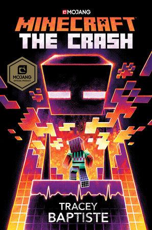 Minecraft: The Crash