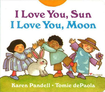 I Love You, Sun, I Love You, Moon