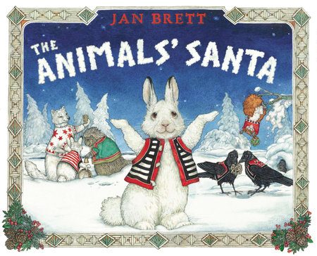 The Animals' Santa by Jan Brett