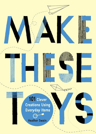 Make These Toys