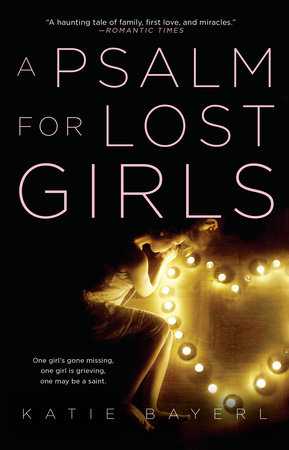 A Psalm for Lost Girls - Penguin Teen