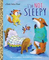 Book cover for I\'m Not Sleepy