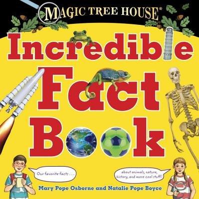 Magic Tree House Incredible Fact Book