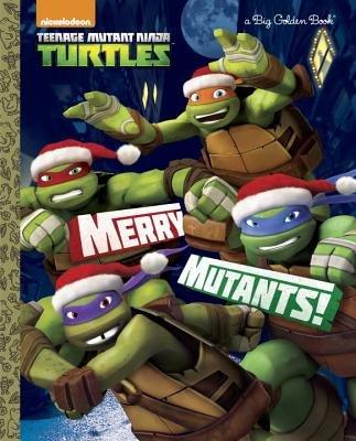 Merry Mutants! (Teenage Mutant Ninja Turtles)