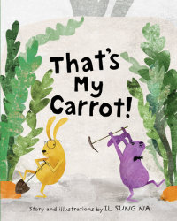Cover of That\'s My Carrot