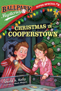 Book cover for Ballpark Mysteries Super Special #2: Christmas in Cooperstown