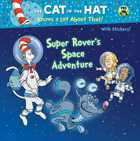 Super Rover's Space Adventure (Dr. Seuss/Cat in the Hat)