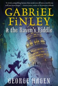 Cover of Gabriel Finley and the Raven\'s Riddle