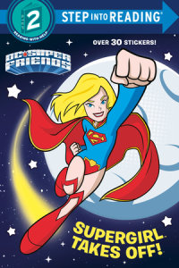 Book cover for Supergirl Takes Off! (DC Super Friends)