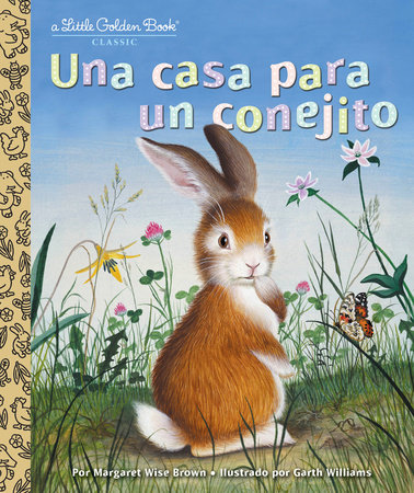 Una casa para un conejito (Home for a Bunny Spanish Edition)