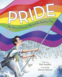 Cover of Pride: The Story of Harvey Milk and the Rainbow Flag cover