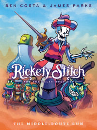 Book cover for Rickety Stitch and the Gelatinous Goo Book 2: The Middle-Route Run