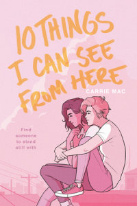 Cover of 10 Things I Can See From Here