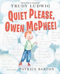 Book cover for Quiet Please, Owen McPhee!