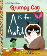 Book cover for A Is for Awful: A Grumpy Cat ABC Book (Grumpy Cat)