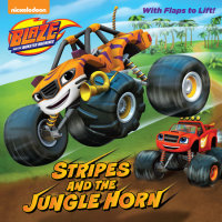 Book cover for Stripes and the Jungle Horn (Blaze and the Monster Machines)