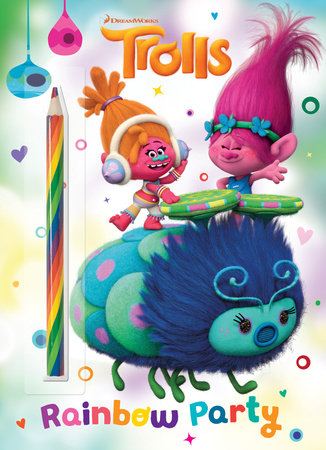 Rainbow Party! (DreamWorks Trolls)