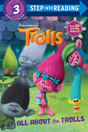 step into reading all about the trolls dreamworks trolls