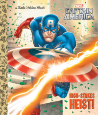 Book cover for High-Stakes Heist! (Marvel: Captain America)