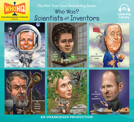 Who Was: Scientists and Inventors