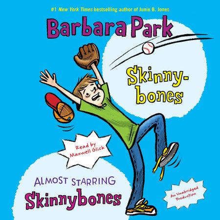 Skinnybones & Almost Starring Skinnybones