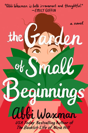 Cover of The Garden of Small Beginnings