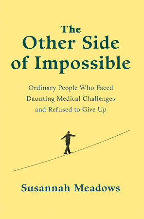 The Other Side of Impossible