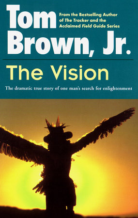 The Vision by Tom Brown, Jr  | Penguin Random House Canada