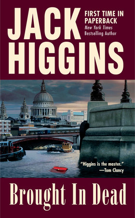 Brought In Dead by Jack Higgins | Penguin Random House Canada