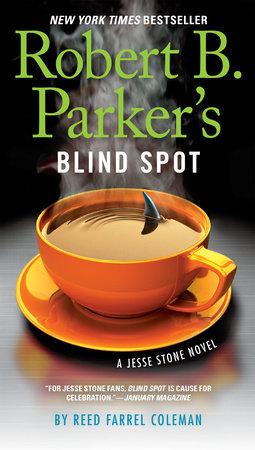 Robert B  Parker's Blind Spot - Penguin Random House Education