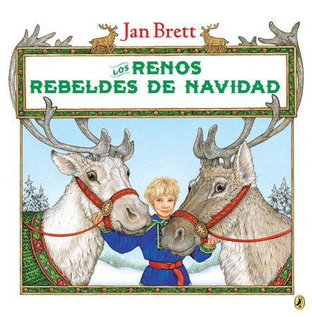 Los renos rebeldes de Navidad (Spanish Edition)