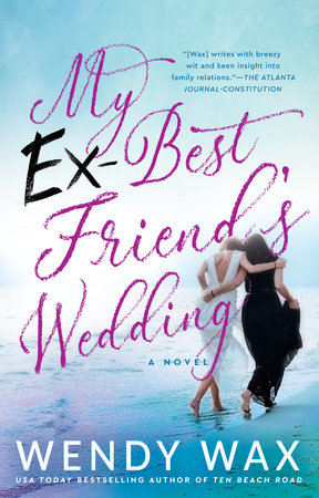 My Ex-Best Friend's Wedding