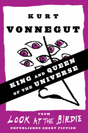 King and Queen of the Universe (Stories)