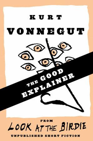 The Good Explainer (Stories)