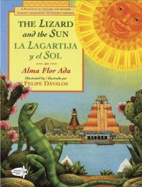Cover of The Lizard and the Sun / La Lagartija y el Sol