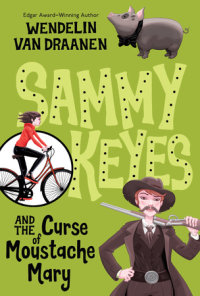 Book cover for Sammy Keyes and the Curse of Moustache Mary