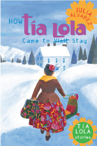 Cover of How Tia Lola Came to (Visit) Stay
