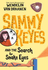 Book cover for Sammy Keyes and the Search for Snake Eyes