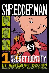 Book cover for Shredderman: Secret Identity