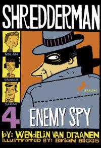 Cover of Shredderman: Enemy Spy