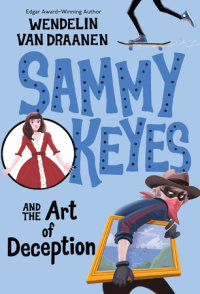 Book cover for Sammy Keyes and the Art of Deception