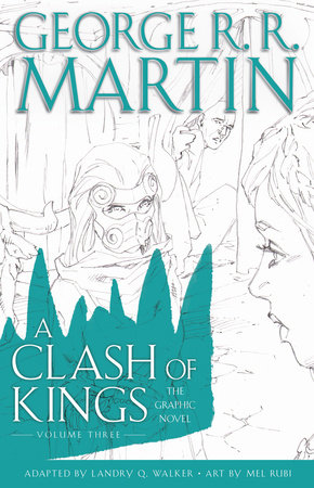 A Clash of Kings: The Graphic Novel: Volume Three