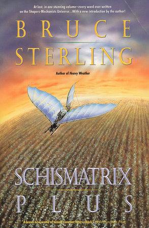Schismatrix Plus